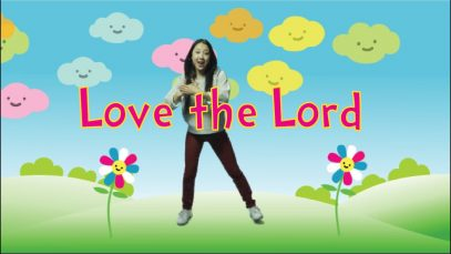 CJ and Friends – Love the Lord